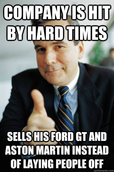 Company is hit by hard times sells his Ford GT and Aston Martin instead of laying people off - Company is hit by hard times sells his Ford GT and Aston Martin instead of laying people off  Good Guy Boss