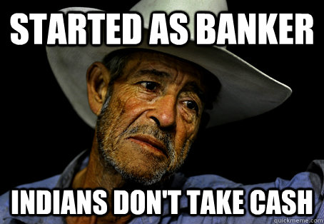 Started as Banker IndiaNS don't take cash - Started as Banker IndiaNS don't take cash  Oregon Trail Problems