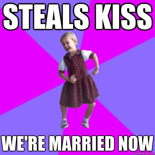 steals kiss we're married now - steals kiss we're married now  Socially awesome kindergartener