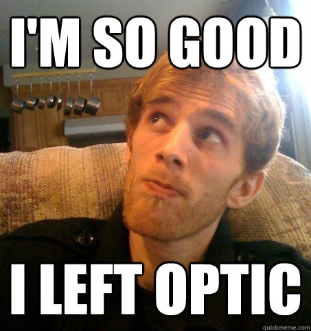 Iu0027m So Good I Left OpTiC