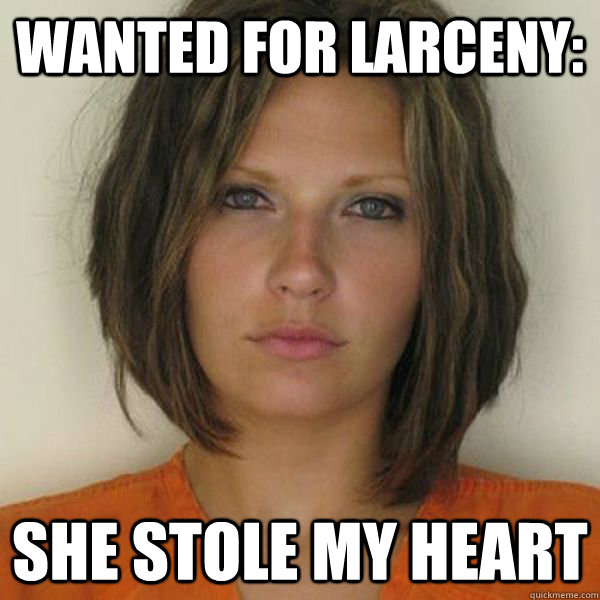 Wanted for larceny: She stole my heart - Wanted for larceny: She stole my heart  Misc