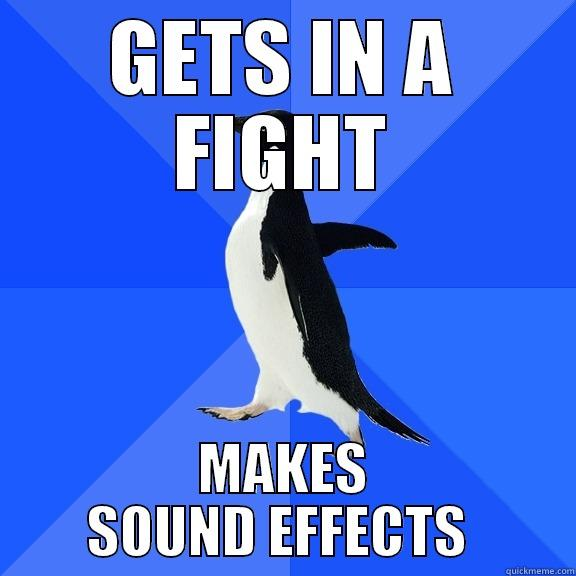 GETS IN A FIGHT MAKES SOUND EFFECTS  Socially Awkward Penguin