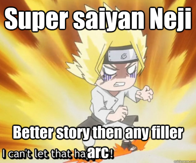 Super saiyan Neji Better story then any filler arc - Super saiyan Neji Better story then any filler arc  Super Saiyan Neji