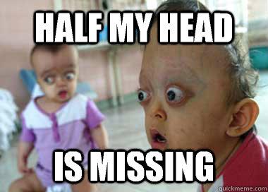 f0ad49c4794e4f62d5c793f7ac6578b0431085fbd379740f6ae0432af3c7e494 sudden clarity deformed baby memes quickmeme