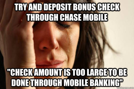 Try and deposit bonus check through Chase mobile