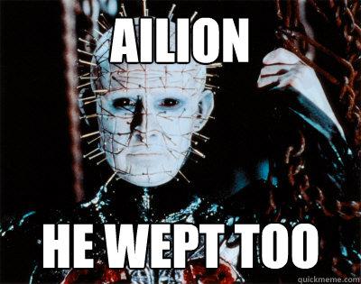 Ailion he wept too
