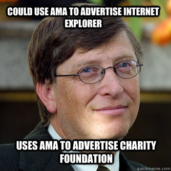 Could use ama to advertise internet explorer uses ama to advertise charity foundation