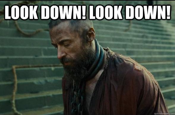 Look Down! Look DOWN!