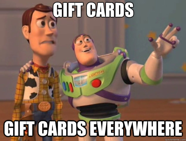 gift cards gift cards everywhere - gift cards gift cards everywhere  Toy Story