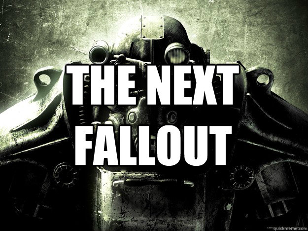 The next fallout - The next fallout  Misc