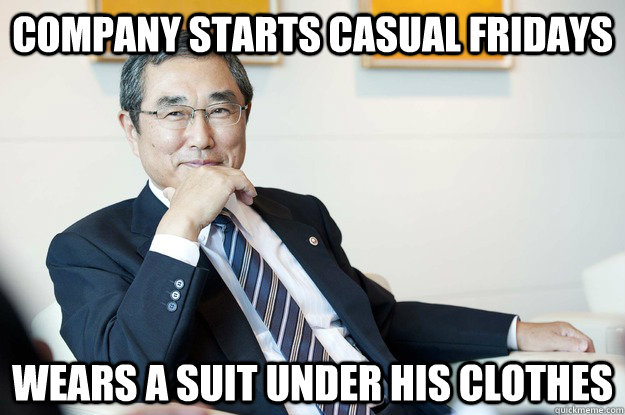 COMPANY STARTS CASUAL FRIDAYS WEARS a SUIT UNDER HIS CLOTHES