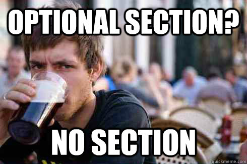 Optional Section? No section - Optional Section? No section  Lazy College Senior