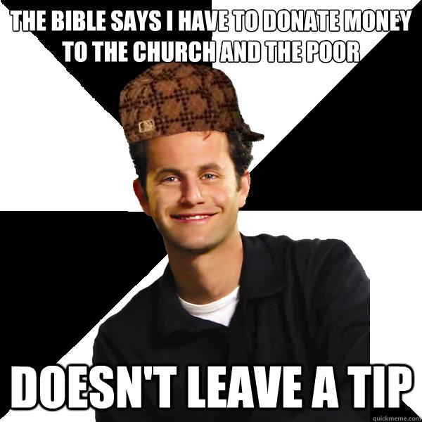 Scumbag Christian memes | quickmeme