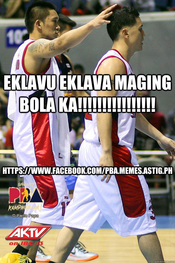 Eklavu eklava maging bola ka!!!!!!!!!!!!!!!! https://www.facebook.com/PBA.MEMES.ASTIG.PH - Eklavu eklava maging bola ka!!!!!!!!!!!!!!!! https://www.facebook.com/PBA.MEMES.ASTIG.PH  Misc