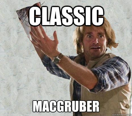 Classic MacGruber  Classic MacGruber