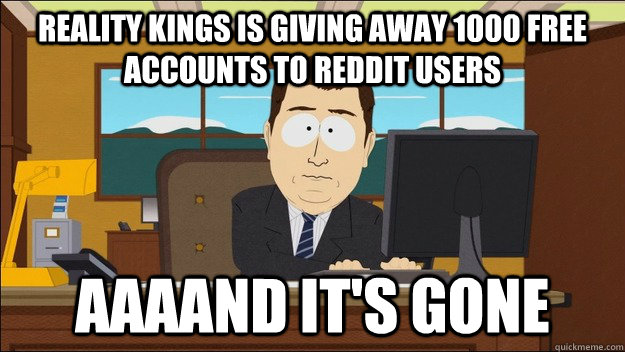 How to get free reality kings account