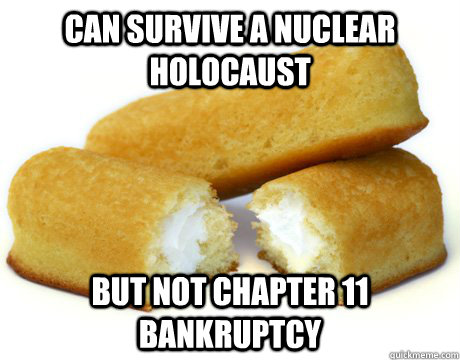 Can survive a nuclear holocaust but not chapter 11 bankruptcy - Can survive a nuclear holocaust but not chapter 11 bankruptcy  Misc
