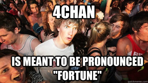 4chan is meant to be pronounced