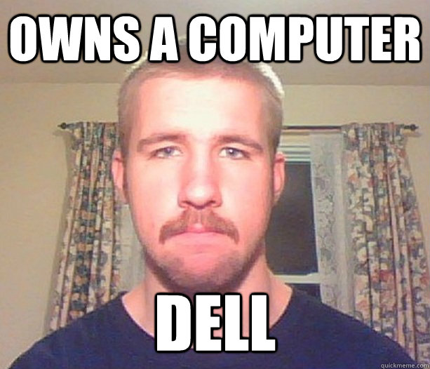owns a computer dell