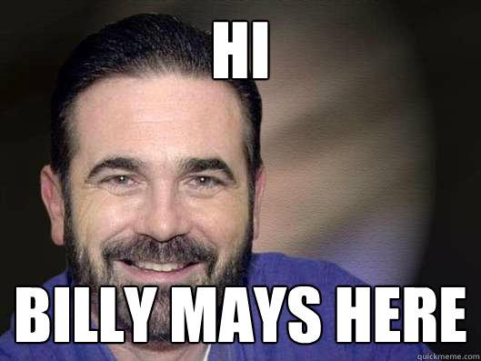 HI billy mays here  Billy Mays