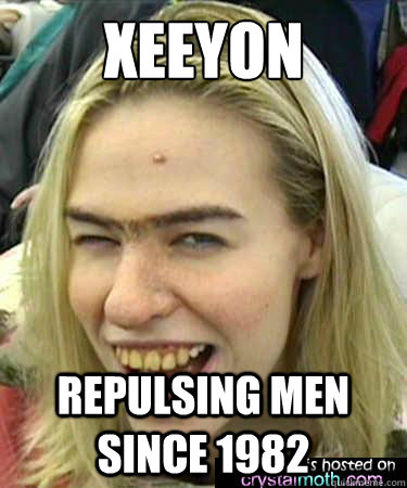 xeeyon repulsing men since 1982