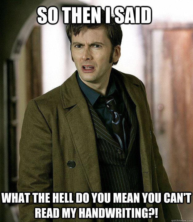 You don't watch Doctor Who? - Apalled 10th Doctor - quickmeme