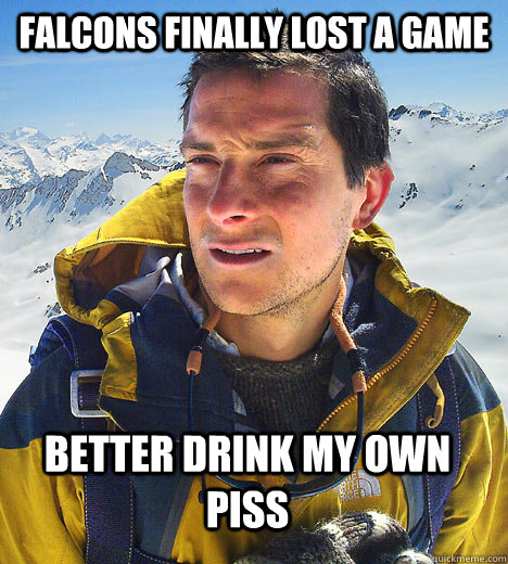 Falcons Finally Lost A Game Better Drink My Own Piss
