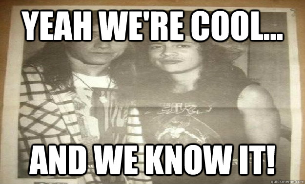 Yeah Were Cool And We Know It Mike Patton And Kirk Hammett