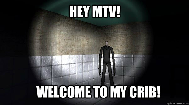 Welcome To My crib! hey mtv! - Welcome To My crib! hey mtv!  Slenderman