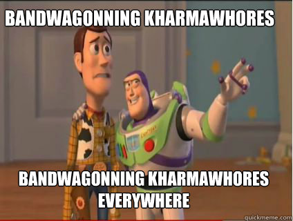 Bandwagonning kharmawhores  Bandwagonning kharmawhores everywhere - Bandwagonning kharmawhores  Bandwagonning kharmawhores everywhere  woody and buzz