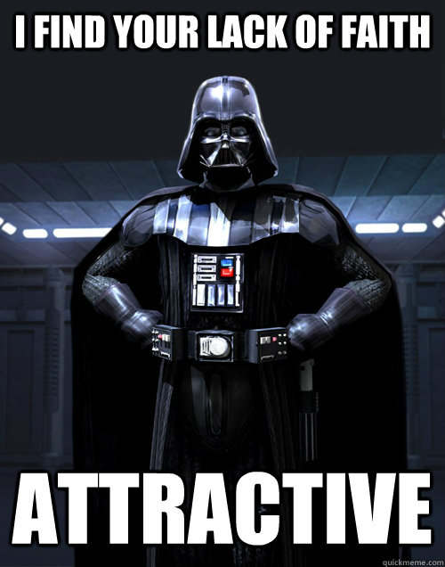 I find your lack of faith Attractive - I find your lack of faith Attractive  Disturbed Darth Vadar