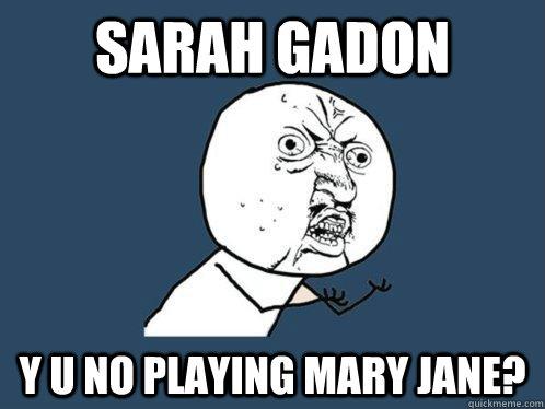 Sarah Gadon y u no playing Mary Jane? - Sarah Gadon y u no playing Mary Jane?  Y U No