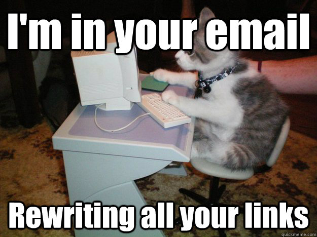 I'm in your email Rewriting all your links