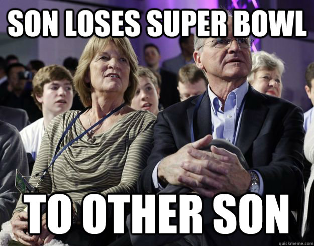 Son loses super bowl to other son - Son loses super bowl to other son  Misc