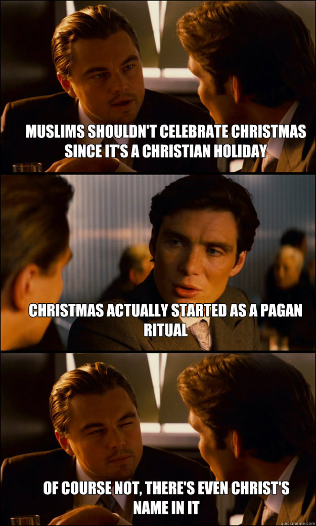 Muslims shouldn't celebrate Christmas since it's a christian ...