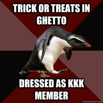 Trick Or treats in ghetto dressed as kkk member