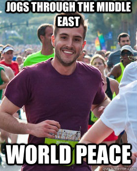 Jogs through the middle east World peace - Jogs through the middle east World peace  Ridiculously photogenic guy