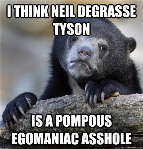 A pompous asshole