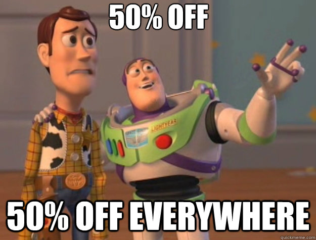 50% off 50% off everywhere - 50% off 50% off everywhere  Toy Story