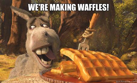 f4bbd3ed23e8311b1df24497fc3cc70969666b1c7a656f799d06cea99c324275 donkeys waffles memes quickmeme,Donkey Waffles Meme