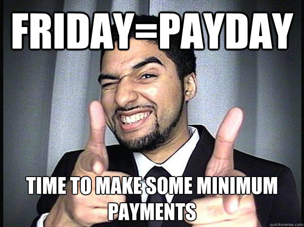 Image result for payday funny