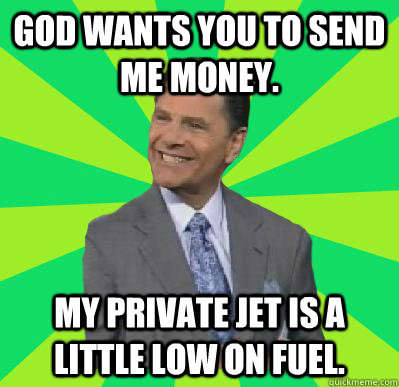Wants You To Send Me Money My Private Jet Is A Little Low On Fuel