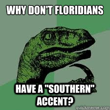 Why don't floridians  Have a