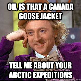 Canada Goose expedition parka replica shop - Oh, is that a Canada Goose jacket tell me about your arctic ...