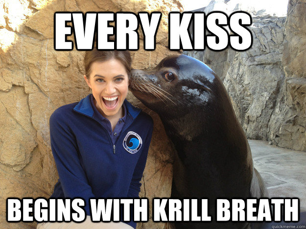 EVERY KISS BEGINS WITH KRILL BREATH - EVERY KISS BEGINS WITH KRILL BREATH  Crazy Secret