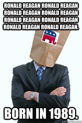 RONALD REAGAN RONALD REAGAN RONALD REAGAN RONALD REAGAN RONALD REAGAN RONALD REAGAN RONALD REAGAN RONALD REAGAN. Born in 1989.