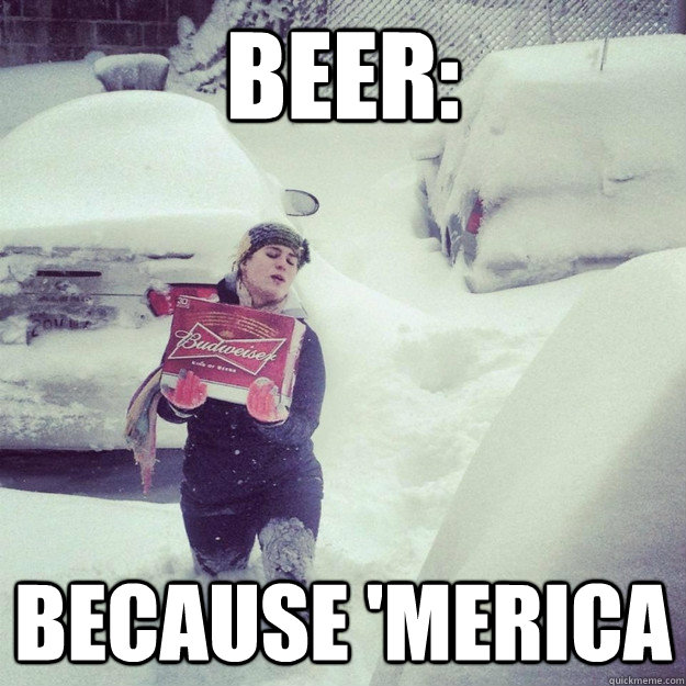 beer: because 'merica