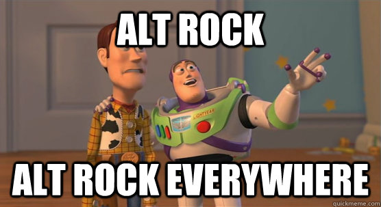 Alt Rock Alt Rock Everywhere - Alt Rock Alt Rock Everywhere  Toy Story Everywhere
