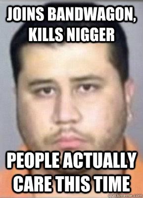 f5a01653581072af1e8f06c17e759c194dd6a0205457e41b9aed802a3939edc9 bad luck george zimmerman memes quickmeme,George Zimmerman Memes