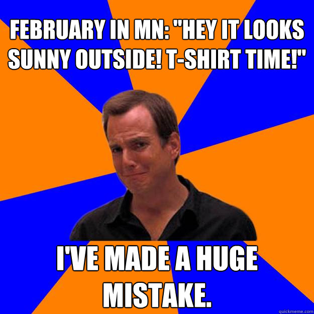 February in MN: